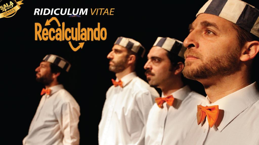 """Ridiculum Vitae """"Recalculando"""""""