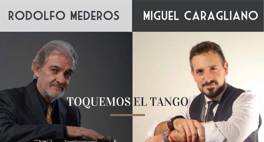 Rodolfo Mederos y Miguel Caragliano - Orquesta Escuela Tango